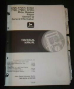 John Deere 670c 670ch 672ch 770c 770ch Technical Service Repair Manual Tm1607