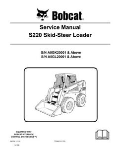 New Bobcat S220 Skid Steer Loader 2010 Edition Service Repair Manual 6987038