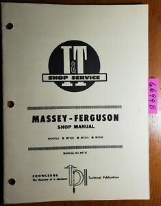 I t Massey Ferguson Mf205 Mf210 Mf220 Tractor Shop Service Manual Mf 37 1981