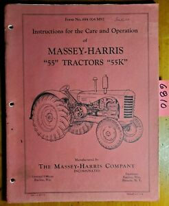 Massey Harris 55 55k Tractor Owner s Operator s Care Manual 694 006 M92 5 47