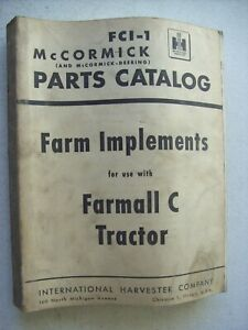 Original International Farm Implements For Farmall C Tractor Part Catalog Manual