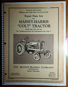 Massey Harris Colt no 21 Tractor S n 1001 Repair Parts List Manual 690 155 M2