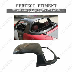 Fiber Glass Oe Style Hardtop W Glass For 90 05 Mazda Mx 5 Miata Mk1 Mk2 Na Nb
