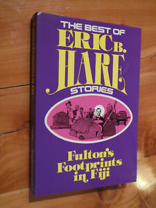 The Best of Eric B. Hare Stories Fulton#x27;s Footprints in Fiji Pacific Press 1985 $9.95