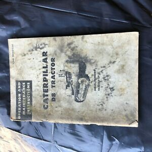 Cat Caterpillar D8 46a Dozer Tractor Operation Maintenance Manual Used Dirty