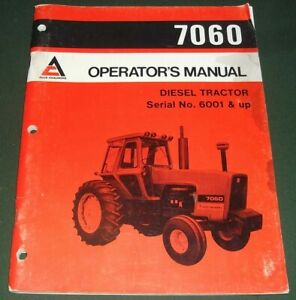 Allis Chalmers 7060 Tractor Operator Operation Maintenance Manual Book