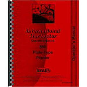 International Harvester 800 Planter Operator s Manual plate Type Planter