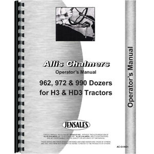 Operators Manual Made For Allis Chalmers Tractor Model 962 972 H3 962 972 990