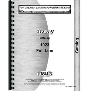 New Avery 1923 Line Tractor Operators Manual