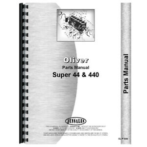 New Parts Manual For Oliver Super 44 Tractor