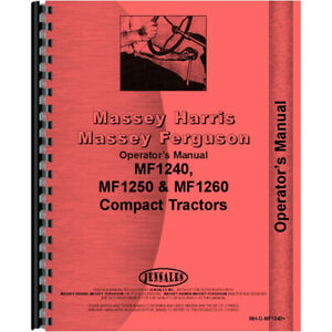 New Massey Ferguson 1250 Compact Tractor Operators Manual