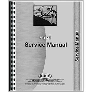 Service Manual Fits Ford 1000 1600 Tractor Fo S 1000 1600