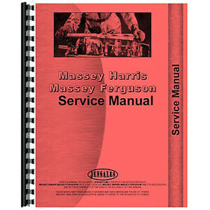 Service Manual Fits Massey Harris 55 Tractor western Special Riceland