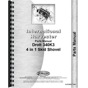 Parts Manual For International Harvester Drott 340k3 4 In 1 Skid Shovel