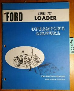 Ford Series 727 Loader For 4000 5000 Tractor Owner Operator Manual Se 09391 5 65