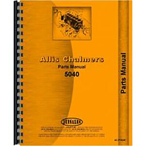 New Parts Manual Made For Allis Chalmers Ac Tractor Model 5040