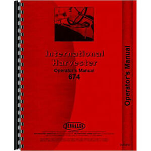 Operators Manual For International Harvester 674 Tractor diesel Only