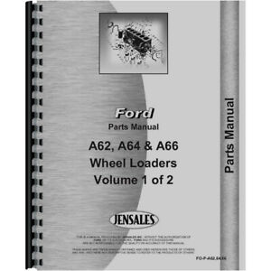 Parts Manual For A Ford A62 Wheel Loader includes 2 Volumes