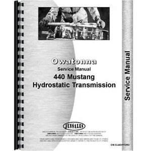 Owatonna 440 Skid Steer Service Manual For The Hydro Transmission Only