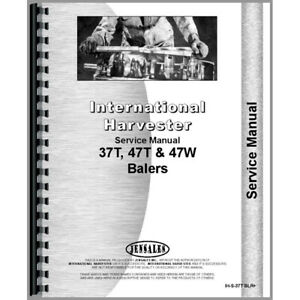 New Service Manual For International Harvester 47 w Baler
