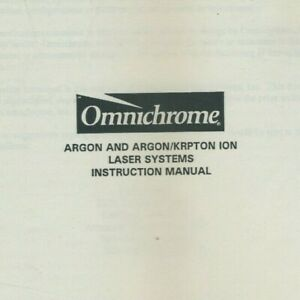 Omnichrome Argon And Argon krypton Ion Laser Systems Instruction Manual Original