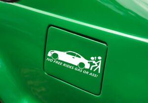 No Free Rides Gas Or Ass Funny Car Truck Window Vinyl Decal Sticker 5 5 X 2