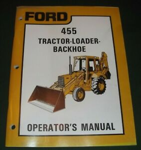 Ford 455 Loader Backhoe Tractor Operator Operation Maintenance Manual Book