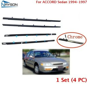 For Accord Sedan 1994 1997 Window Weatherstrip 4pc Molding Trim Outer W tool