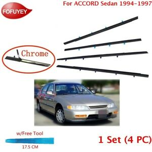 For Accord Sedan 1994 97 Window Weatherstrip 4pc Sweep Molded Trim Outer Chrome