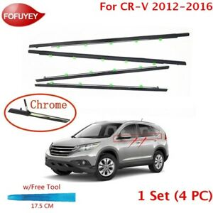 For Cr v Crv 2012 2016 Window Weatherstrip 4pc Sweep Molded Trim Outer Chrome