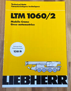 Liebherr Ltm 1060 2 Mobile Crane Technical Data Manual Telescopic Boom 138 Feet