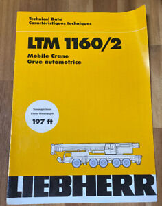 Liebherr Ltm 1160 2 Crane Technical Data Telescopic Boom Manual Mobile Crane