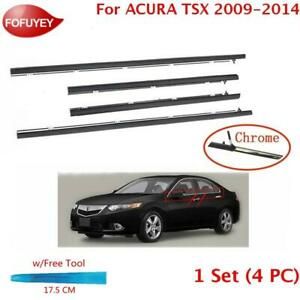 For Acura Tsx Sedan 2009 2014 Window Weatherstrip 4pcs Sweep Molded Trim Chrome