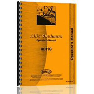 Operator Manual For Allis Chalmers Hd11g Tractors ac o hd11g