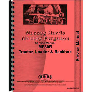 Tractor Loader Backhoe Service Manual For Massey Ferguson 30b
