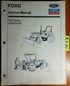 Ford 700 Implement Service Manual 40070090 2 93 Blade Backhoe Loader Rake Snow