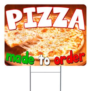 Pizza Made To Order 18x24 Inch Sign With Display Options