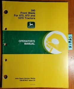 John Deere 390 Front Blade For 870 970 1070 Tractor Owner Operator Manual 3 89