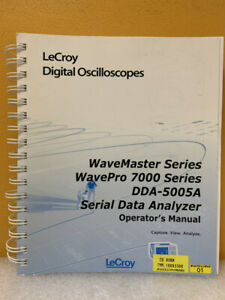 Lecroy Wavemaster Wavepro 7000 Dda 5005a Serial Data Analyzer Operator s Manual