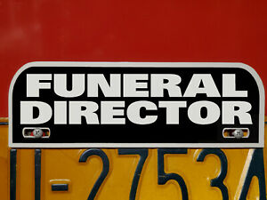 Funeral Director License Plate Topper