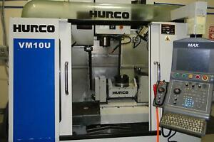 Hurco Vm10u Vertical Machining Center 2009 Equipped With 5th Axis