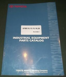 Toyota 5fbe10 5fbe13 5fbe15 5fbe18 5fbe20 Lift Truck Forklift Parts Book Manual