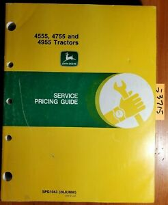 John Deere 4555 4755 4955 Tractor Service Pricing Guide Manual Spg1043 6 90