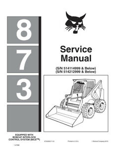New Bobcat 873 Skid Steer Loader Service Manual New Updated 2010 Edition 6724280