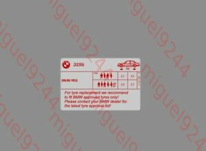 Bmw E30 325isi Tire Tyre Pressure Sticker Decal