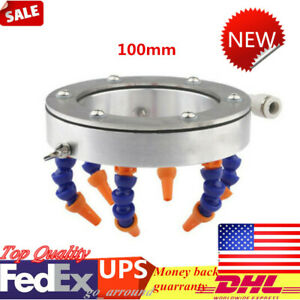 For Cnc Engraving Machine Lubrication Cooling Sprayer Ring Mist Coolant 100mm