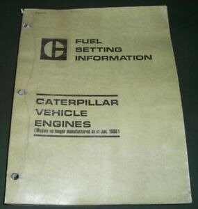 Cat Caterpillar Tractor Loader Excavator Engine Fuel Setting Information Manual
