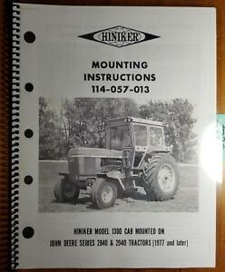 Hiniker 1300 Cab Mounted On John Deere 2840 2940 Tractor 1977 Mounting Manual