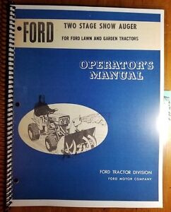 Ford 2 Stage 36 Snow Blower Auger Up To 1971 For 80 100 120 140 Lgt Oper Manual