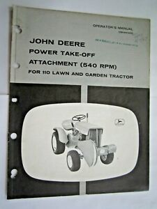 John Deere 110 Lawn Garden Tractor Power Take off Attachment Operator s Manual